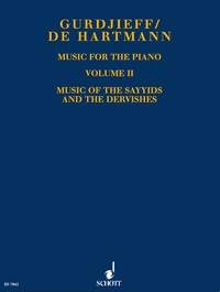 Music For The Piano: Vol.2: Music Of The Sayyids And The Dervishes (Schott)
