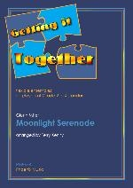 Getting It Together: Moonlight Serenade Gr 2-4: Score & Parts