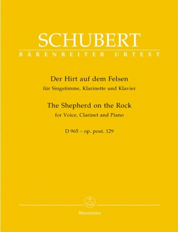 Shepherd On The Rock (Der Hirt Auf Dem Felsen) Op.129: Clarinet, Voice & Piano