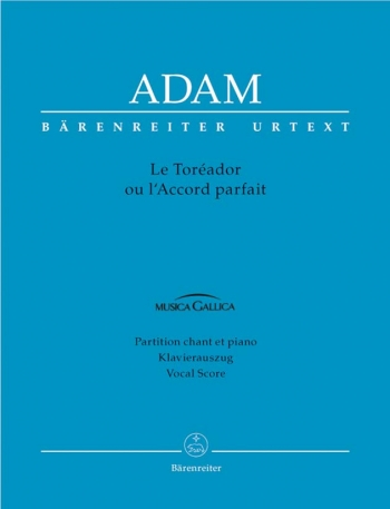 Le Toreador ou l'Accord parfait (F-G) (Urtext). : Vocal Score: (Barenreiter)