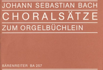 Chorale Movements from the Orgelbuechlein (G). : Choral: (Barenreiter)