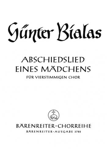 Abschiedslied eines Maedchens (Farewell Song of a Girl). : Choral: (Barenreiter)