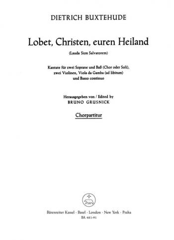 Lobet, Christen, euren Heiland. : Choral: (Barenreiter)