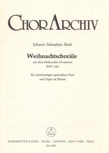 Christmas Chorales from the Christmas Oratorio (BWV 248) (G-E). : Choral: (Barenreiter)