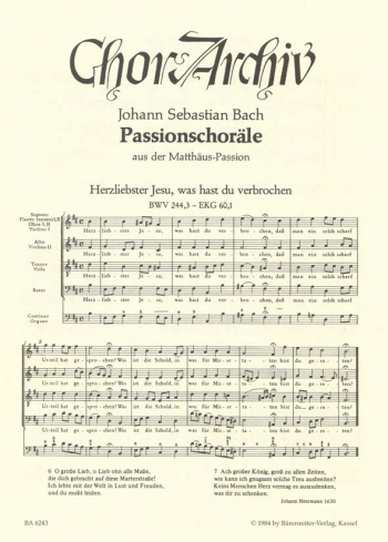 Passion Chorales from the St. Matthew Passion (BWV 244). : Choral: (Barenreiter)