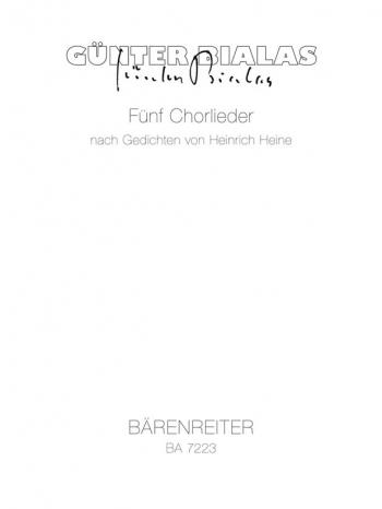 Chorlieder (5) nach Gedichten (Heine). : Choral: (Barenreiter)