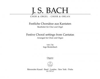 Festive Choral Settings from Cantatas (Version for Choir & Organ) (G-E) (Series: Choir & Organ).: Ch