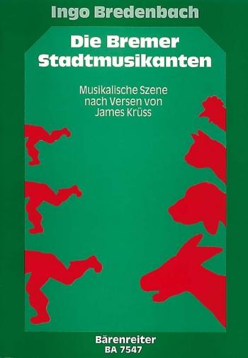 Die Bremer Stadtmusikanten.  Fairytale (G). : Choral: (Barenreiter)