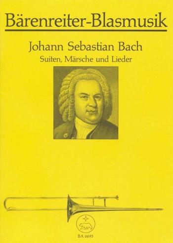 Suites, March, & Lieder. : Brass Ensemble: (Barenreiter)
