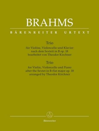 Piano Trio based on the Sextet in B-flat, Op.18 (Urtext). : Mixed Ensemble: (Barenreiter)