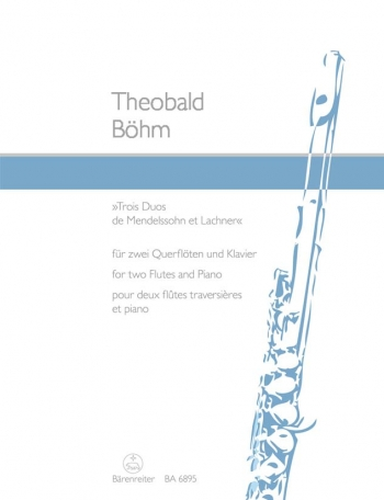 Two Duets (from songs by Mendelssohn and Lachner). : 2 Flutes & Continuo: (Barenreiter)