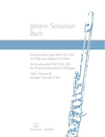 Sonatas (6) (after BWV 525 - 530), Vol. 3: (No.5 in F; No.6 in C).  : Flute & Piano: (Barenreiter)