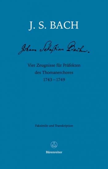 Vier Zeugnisse fuer Praefekten des Thomanerchores 1743-1749. (Four testimonials for alumni of St Tho