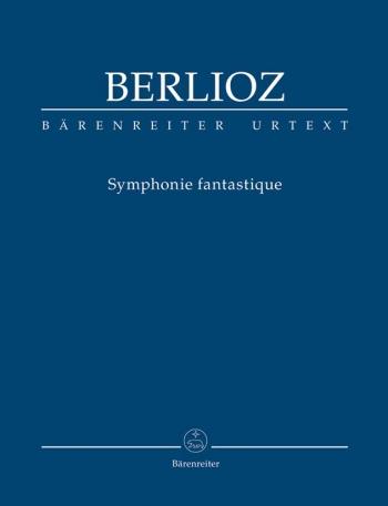 Symphonie Fantastique, Op.14 (Urtext) Study score (Barenreiter)