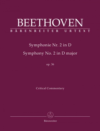 Symphony No.2 in D, Op.36 (Urtext). : Critical Commentary: (Barenreiter)