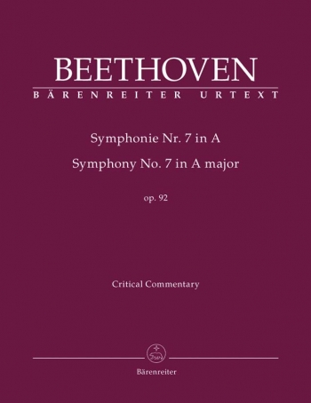 Symphony No.7 In A, Op.92 (Urtext) Critical Commentary (Barenreiter)