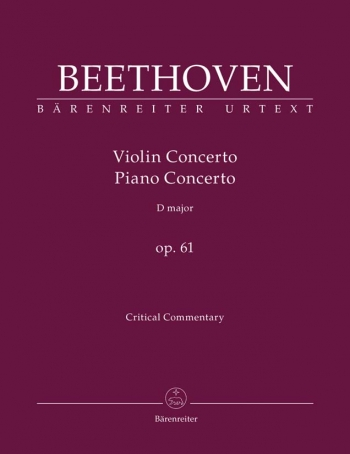Violin Concerto D Major Op.61 (Urtext). :Critical Commentary : (Barenreiter)