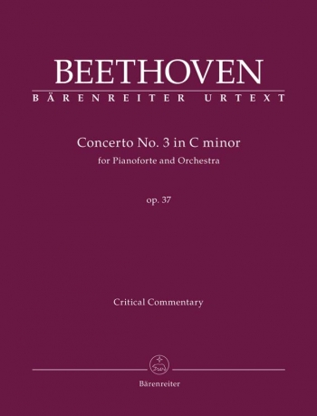 Piano Concerto No.3 in C minor, Op.37 (Urtext). :Critical Commentary : (Barenreiter)