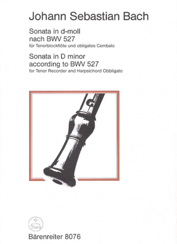 Sonata in D minor (BWV 527). : Descant Recorder: (Barenreiter)