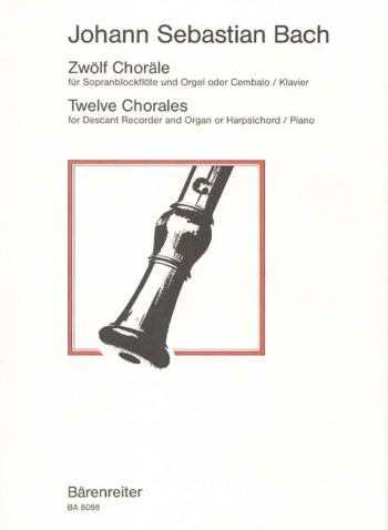 Chorales  (12). : Descant Recorder & Piano: (Barenreiter)
