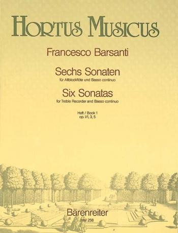Sonatas (6), Bk.1:Op.1/ 1,3,5. : Treble Recorder & Piano: (Barenreiter)