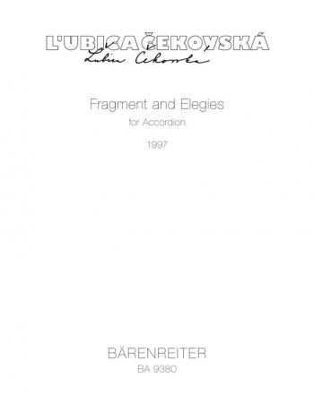 Fragment and Elegies (1997). : Accordion: (Barenreiter)