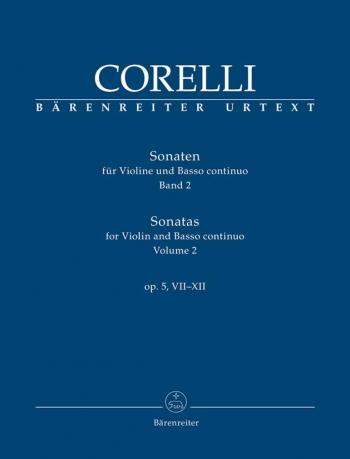 Sonatas for Violin and Basso continuo, Op.5 Vol.2: Nos 7-12 (Urtext): Violin & Piano: (Barenreiter)