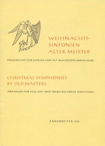 Christmas Sinfonias by Old Masters. : Recorder Ensemble: (Barenreiter)
