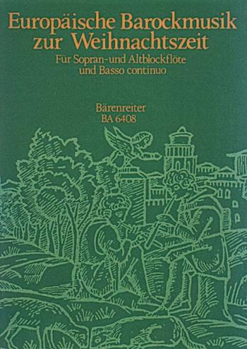 European Baroque Music for Christmas. : Recorder Ensemble: (Barenreiter)