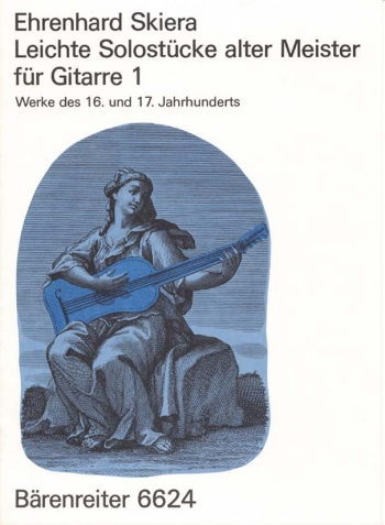 Easy Solo Pieces by Old Masters. Bk.1 from the 16th-17th Century. : Guitar: (Barenreiter)