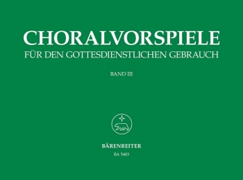 Chorale Preludes for Church Service. Vol.3: 71 Chorale Preludes. : Organ: (Barenreiter)