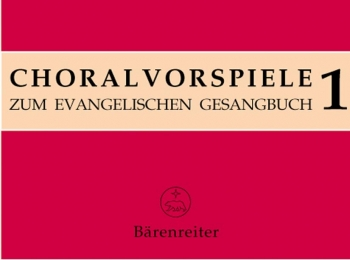 Chorale Preludes for the Lutheran Hymnal, Vol.1 : Organ: (Barenreiter)