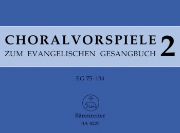 Chorale Preludes for the Lutheran Hymnal, Vol.2 : Organ: (Barenreiter)