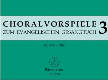 Chorale Preludes for the Lutheran Hymnal, Vol.3 : Organ: (Barenreiter)