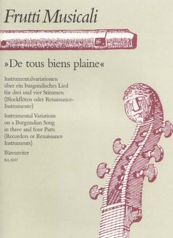 De tous biens plaine. Variations on a Burgundian Song. : Recorder Ensemble: (Barenreiter)