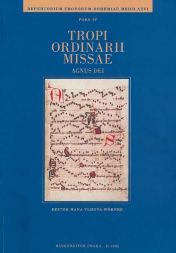 Repertorium troporum bohemiae medii aevi, Part 4: Tropi ordinarii missae (Agnus Dei) (L).: Voice: (B