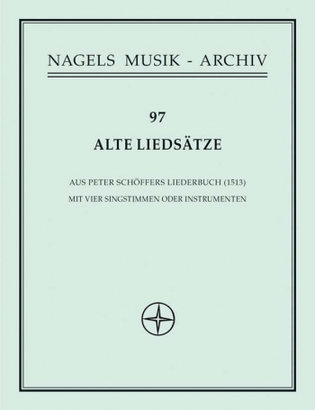 Old Song Settings from Peter Schoeffer's Liederbuch (G). : Voice: (Barenreiter)