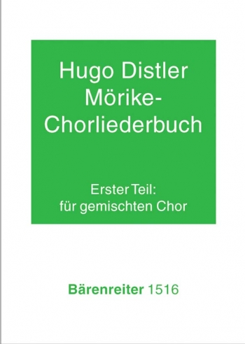 Moerike Choral Song Book, Op.19: Part 1, 24 Settings (G). : Choral: (Barenreiter)