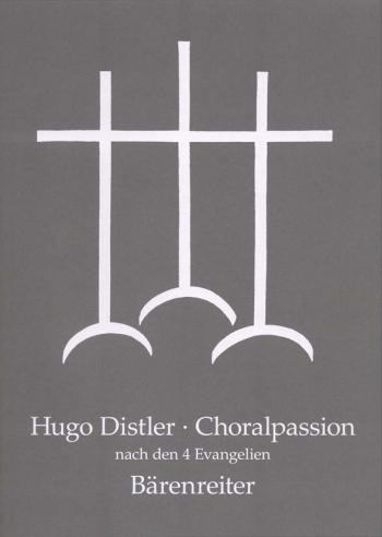 Chorale Passion after the 4 Gospels, Op.7. : Choral: (Barenreiter)