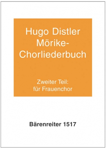 Moerike Choral Song Book, Op.19: Part 2, 12 Settings (G). : Upper Voices: (Barenreiter)