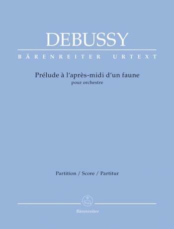 Prelude a l'apres-midi d'un faune (Prelude to the Afternoon of a Faun) (Urtext).: Large Score Paperb
