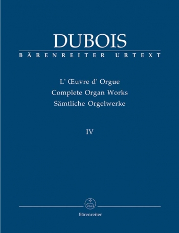 Organ Works, Vol.4 (complete) (Urtext).  Organist at La Madeleine   (1877-1896), Douze Pieces Nouvel