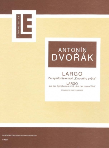 Largo from Symphony No.9 in E minor, Op.95 (From the New World). : Organ: (Barenreiter)