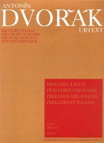 Preludes and Fugues for Organ (B.302). : Organ: (Barenreiter)
