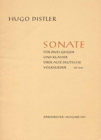 Sonata on Old German Folksongs, Op.15A. : 2 Violins & Piano: (Barenreiter)