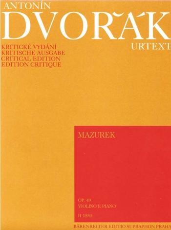 Mazurka in E minor, Op.49. : Violin & Piano: (Barenreiter)