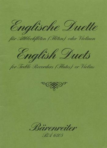 English Duets.  43 Pieces written around 1700. : 2 Treble Recorders: (Barenreiter)