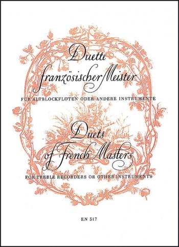 Duets by French Masters. (Boismortier, 2 Suites from Op.27; Naudot, 2 Suites from Op.10).: 2 Treble
