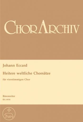 Heitere weltliche Chorsaetze (G). : Choral: (Barenreiter)
