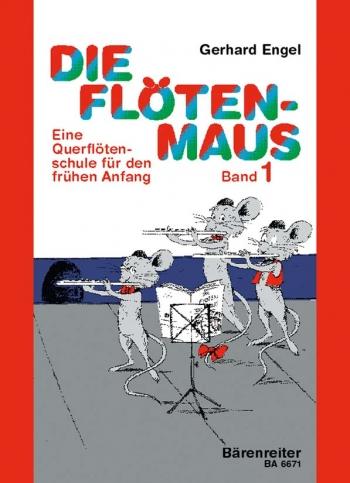 Die Floeten-Maus, Vol.1. Transverse flute lessons for the beginner (G).: Flute Solo: (Barenreiter)